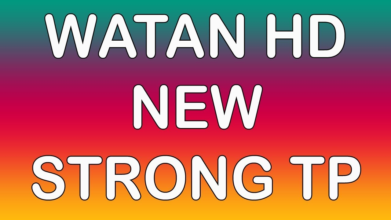 Watan HD New Strong Frequency on Yahasat-52 East