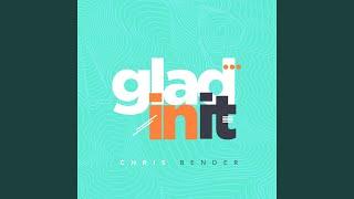 Play Glad In It - Radio Edit