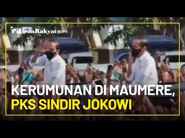Sindir Jokowi Imbas Kerumunan di Maumere NTT, PKS: Masalah Selesai dengan Alasan Spontanitas