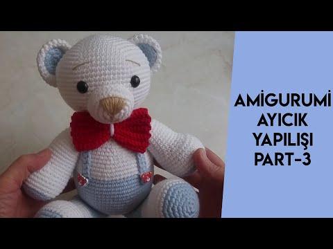 Amigurumi - Dev Ayıcık Yapımı - Örgü Modelleri | 360x480