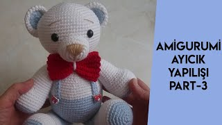 #örgü #bear amigurumi ayıcık yapılışı PART3 (how to make amigurumi bear)(English subtitle)