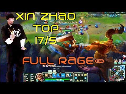 [LEAGUE OF LEGENDS] DESISTÊNCIA COM XIN ZHAO TOP 17/5- BUILD AD MY BEST VIDEO! (EDIÇÃO DORGAS)