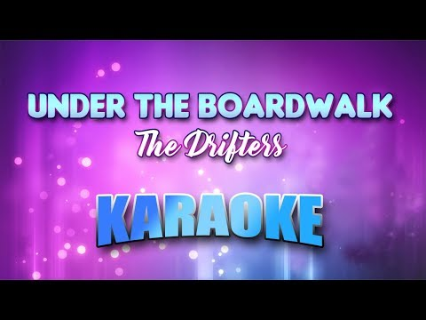 The Drifters - Under The Boardwalk (Karaoke version with Lyrics)