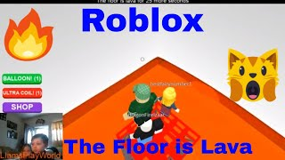 Let's Play Roblox The Floor is Lava!!!!