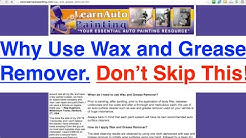 Why You MUST Use Wax and Grease Remover Before a Paint Job