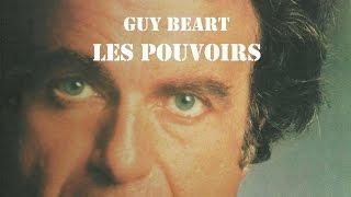 GUY BEART Les Pouvoirs