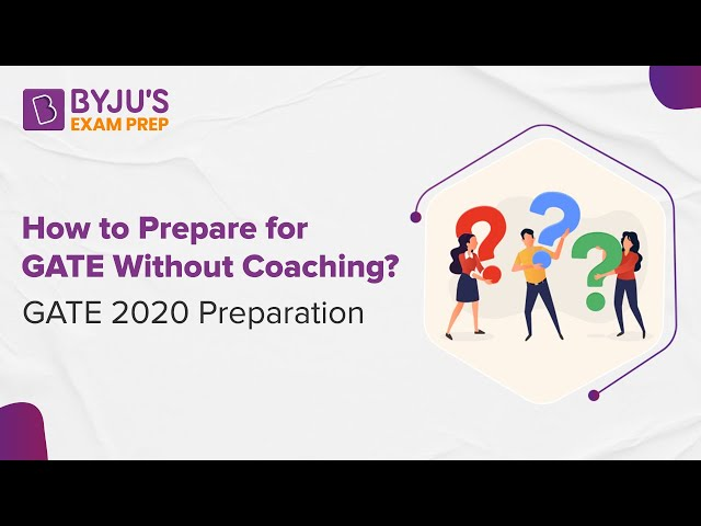 How to Prepare for GATE Without Coaching