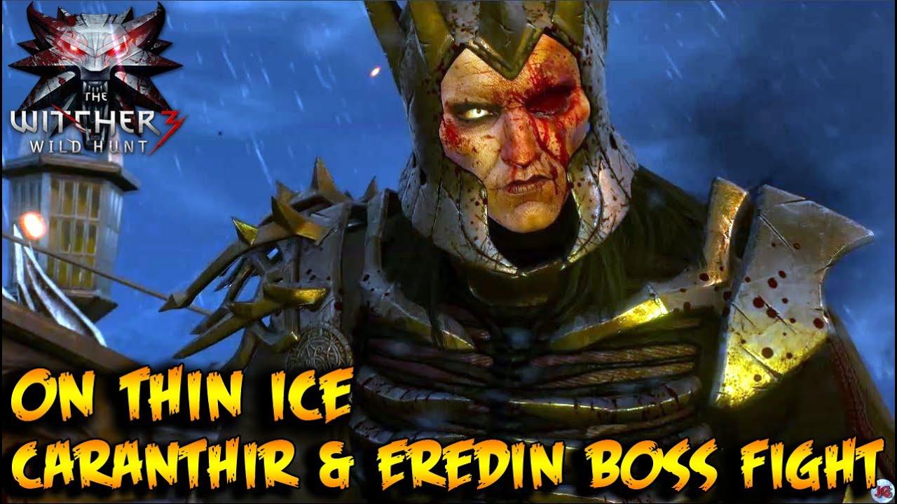 The witcher 3 wild hunt on thin ice caranthir eredin - The witcher 3 caranthir ...