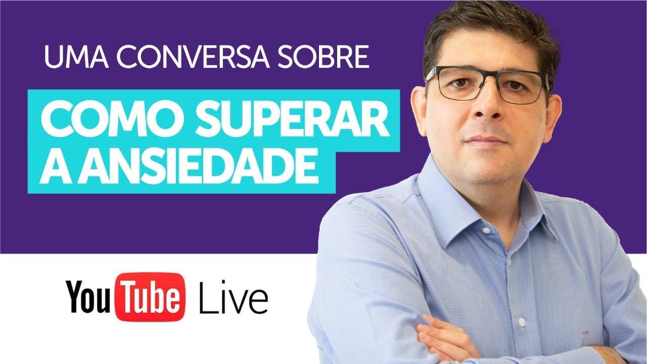 Como superar a ANSIEDADE   Live com o Dr Juliano Teles