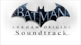 Repeat youtube video Batman Arkham Origins Soundtrack - Main Theme (Track #1)