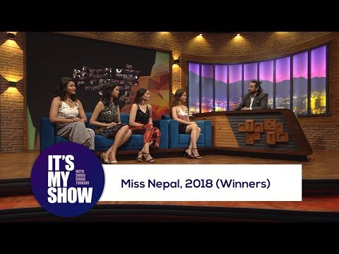 Miss Nepal - 2018 (Winners) | It's my show with Suraj Singh Thakuri | 26 May 2018