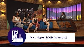 Miss Nepal - 2018 (Winners) | It's my show with Suraj Singh Thakuri | 26 May 2018
