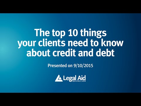 The top 10 things your clients need to know about credit and debt