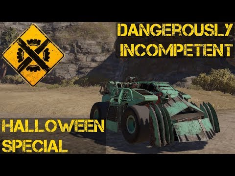 Dangerously Incompetent's Crossout Halloween Special