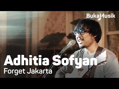 BukaMusik: Adhitia Sofyan - Forget Jakarta