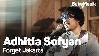 Video BukaMusik: Adhitia Sofyan - Forget Jakarta download MP3, 3GP, MP4, WEBM, AVI, FLV Juni 2018