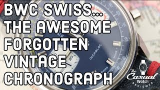 BWC Swiss - The Awesome Forgotten Vintage Chronograph
