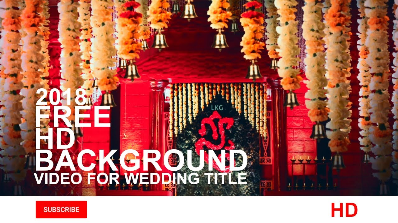 Free Beautiful Hd Background Video For Traditional Wedding Title