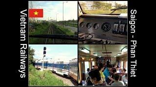 INSIDE VIETNAM TRAIN / Cab Ride: Saigon - Phan Thiet, Vietnam 2017