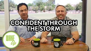 Confident Through the Storm - WakeUP Daily Bible Study - 06-20-19