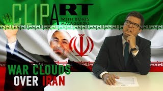 War Clouds over Iran: Clipart with Boris Malagurski