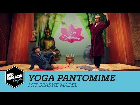 Yoga Pantomime mit Bjarne Mädel | NEO MAGAZIN ROYALE mit Jan Böhmermann - ZDFneo