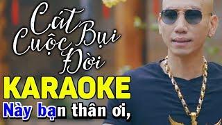 Cát Bụi Cuộc Đời Karaoke - Phú Lê   Beat Chuẩn