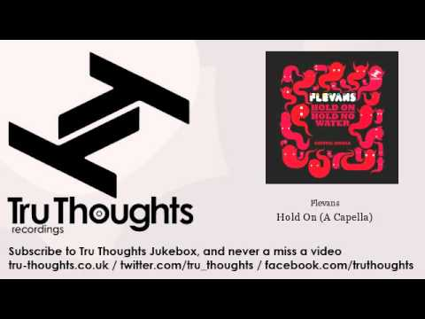 Flevans - Hold On - A Capella