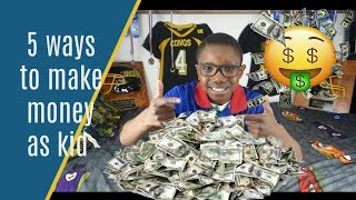 5 ways to mąke money Make money as a Kid