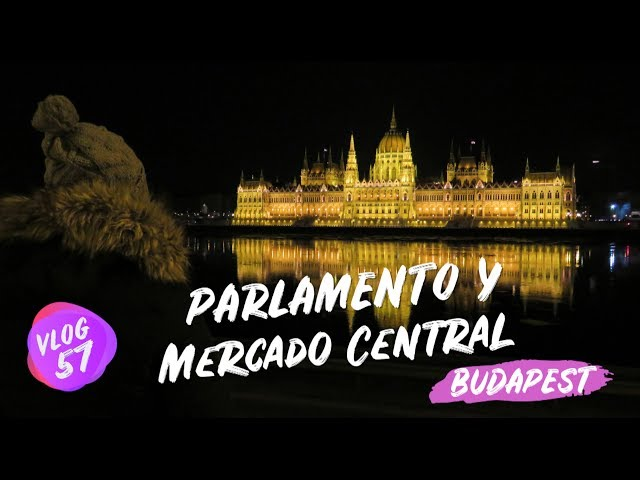 Parlamento y Mercado Central de Budapest 🇭🇺 Hungría