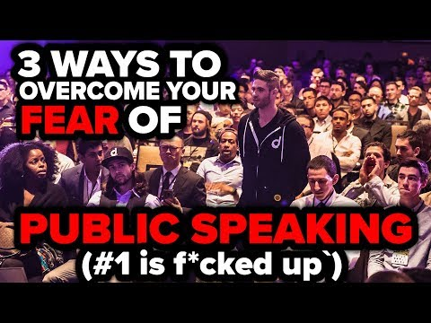 3 Ways To Overcome Your Fear Of Public Speaking (#1 is f*cke