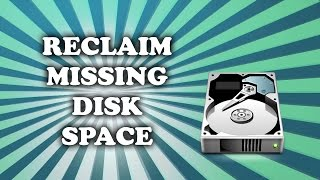 Reclaim missing disk space