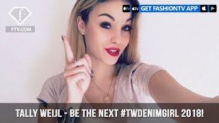 TALLY WEiJL presents a Chance For You To Be The Next TWDenimGirl   FashionTV   FTV