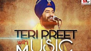 TERI PREET (Refix)    BHAI MEHALSINGH JI    MJ RECORDS   
