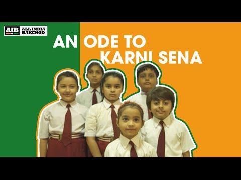 AIB : An Ode To Karni Sena