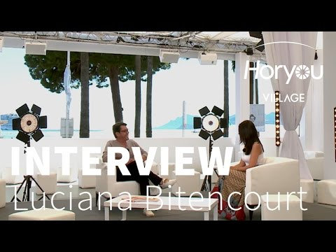 Interview de Luciana Bitencourt -  Horyou Village @ Cannes Festival 2015