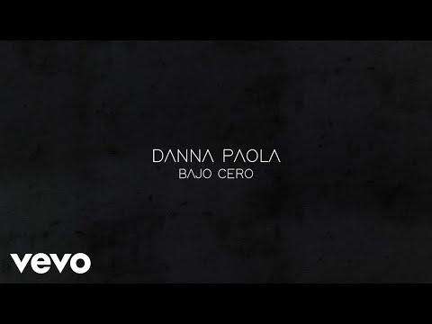 Danna Paola – Bajo Cero