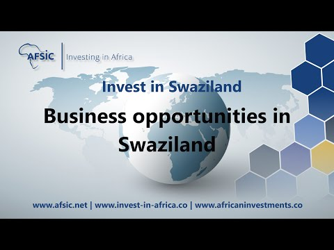 Invest in Swaziland - DOING BUSINESS IN SWAZILAND - Get Swaziland Business Opportunities