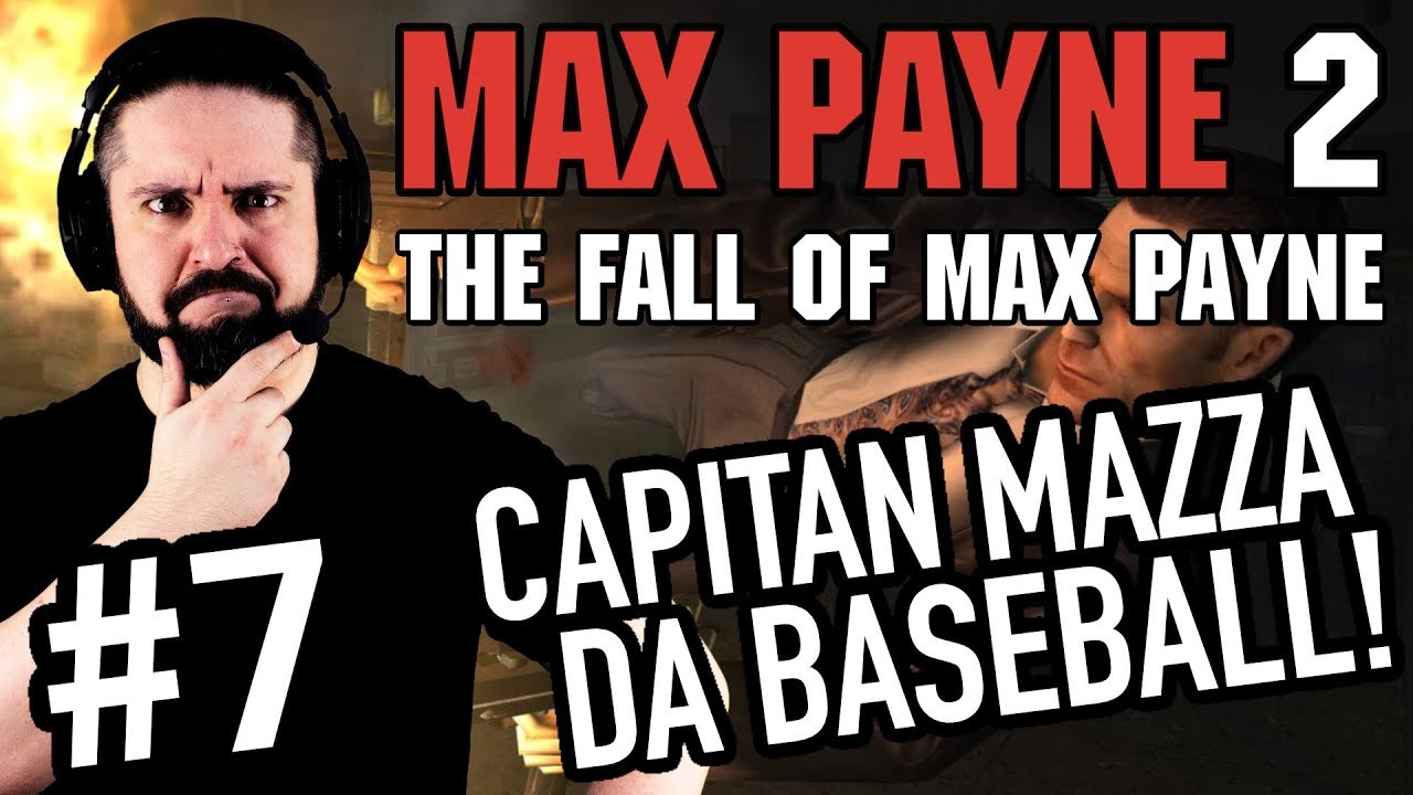Capitan Mazza Da Baseball Max Payne 2 Pc Gameplay Ita
