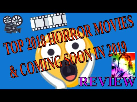TOP 2018 HORROR MOVIE TRAILERS / COMING SOON IN 2019 (REVIEW)