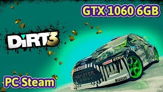 DIRT 3 COMPLETE EDITION PC Gameplay | GTX 1060 6GB