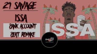 "21 Savage ""ISSA Album"" Bank Account 2017 Instrumental Free Download Prod: BY Metro #DailyHeatChecc"