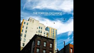 The Foreign Exchange - If I Knew Then feat. Carmen Rodgers