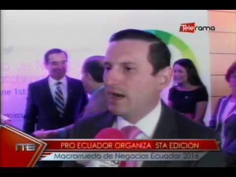 Pro Ecuador organiza 5ta edición macrorueda de negocios Ecuador 2016