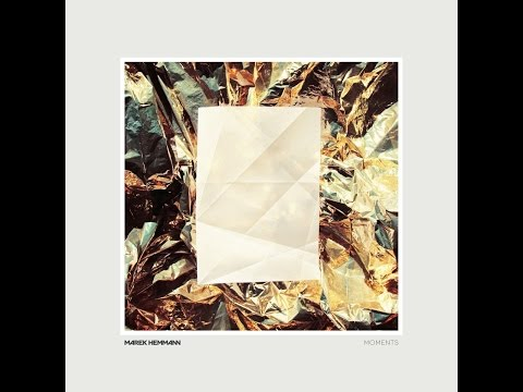 Marek Hemmann - Moments (Freude am Tanzen) [Full Album]