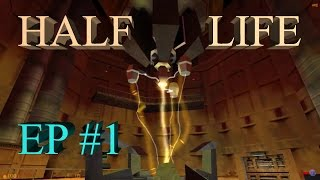 Half Life 1 | Anthology | #1 EL EXPERIMENTO FALLIDO - BLACK MESA
