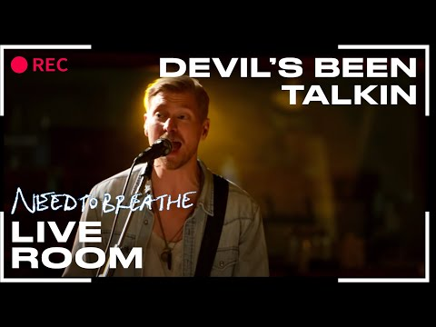 Devils Been Talking chords by NEEDTOBREATHE - Worship Chords
