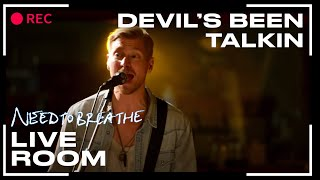 "NEEDTOBREATHE ""Devil"