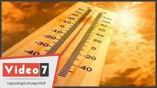 الأرصاد: طقس اليوم حار بالوجه البحرى.. والعظمى بالقاهرة 37 درجة