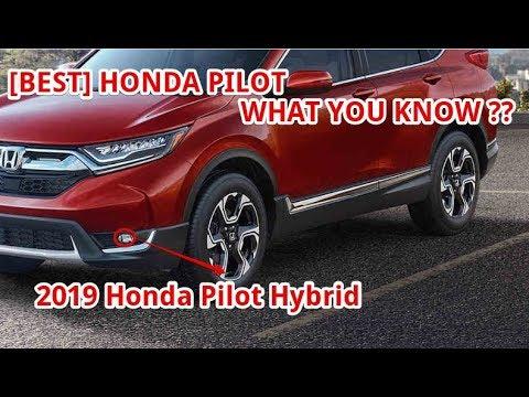 BEST 2019 Honda Pilot Hybrid